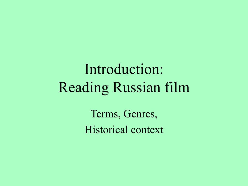 introduction reading russian film l.