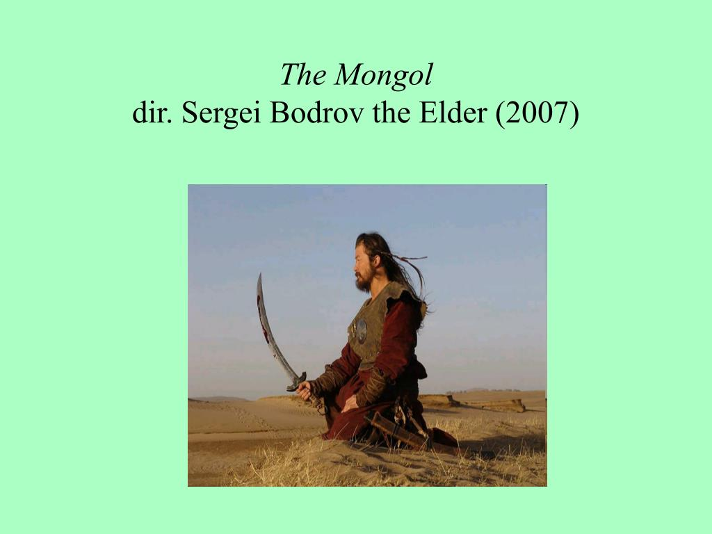 The Mongol
