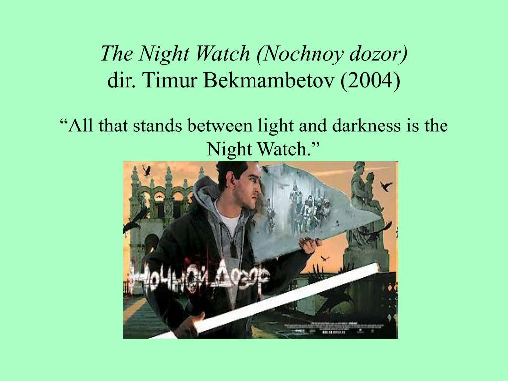 The Night Watch (Nochnoy dozor)