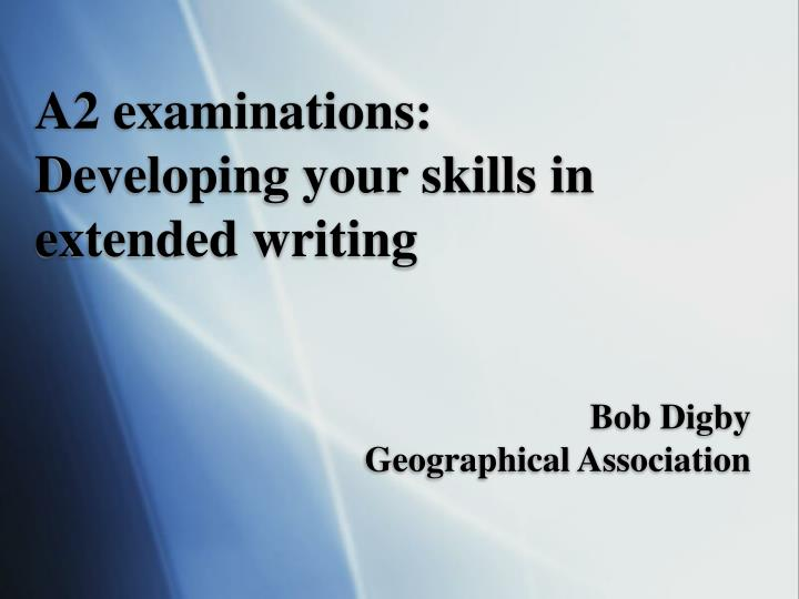 a2 examinations developing your skills in extended writing n.