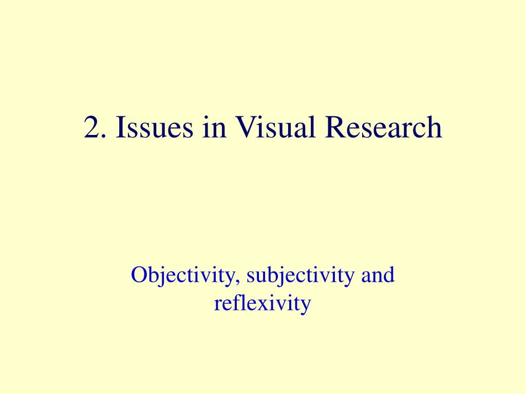 2. Issues in Visual Research