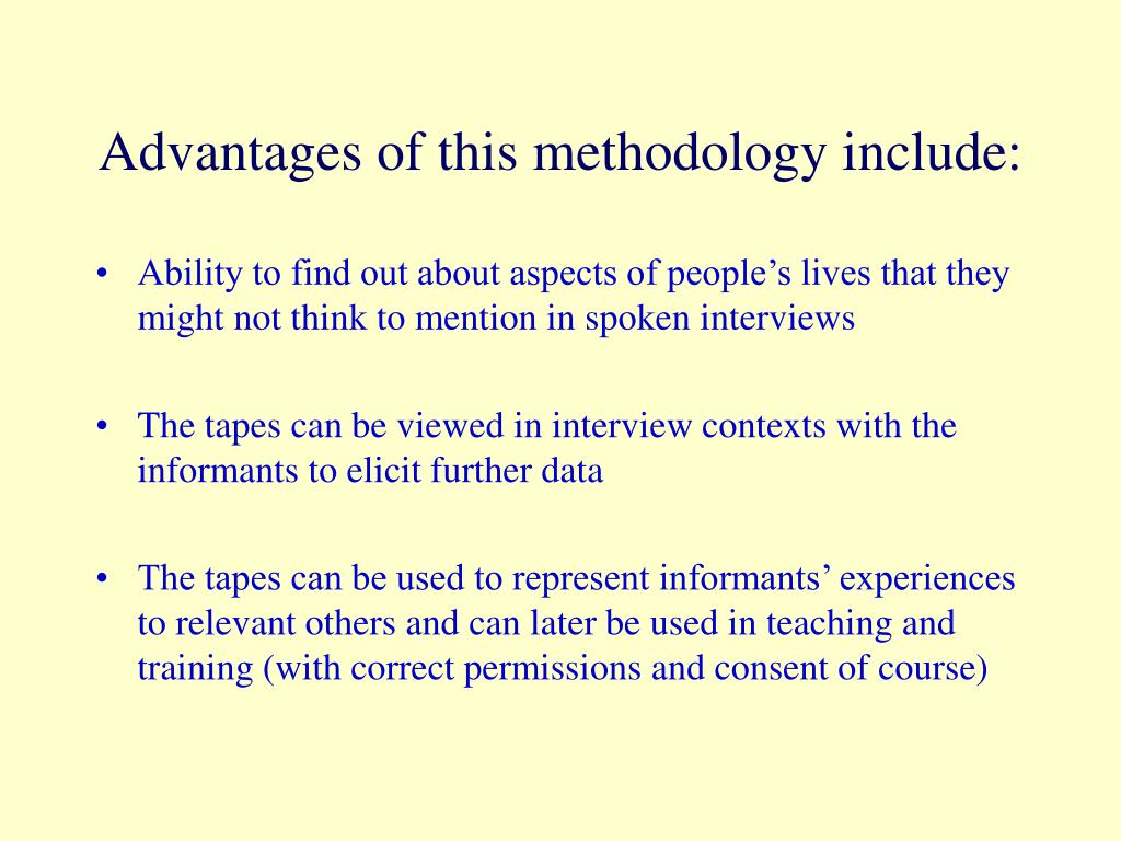 Advantages of this methodology include: