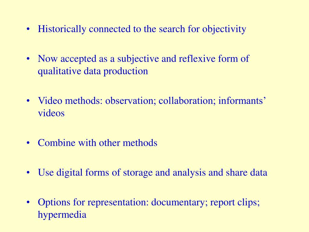 Historically connected to the search for objectivity