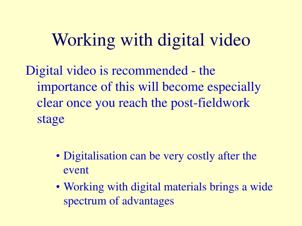 Working with digital video