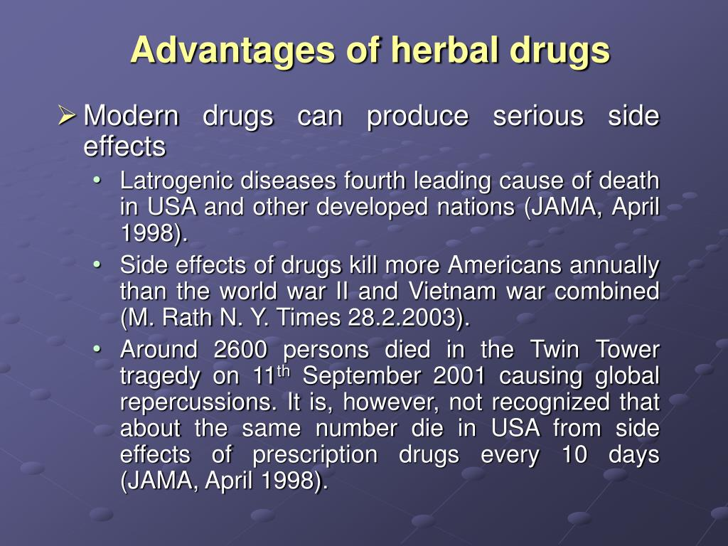 Advantages of herbal drugs
