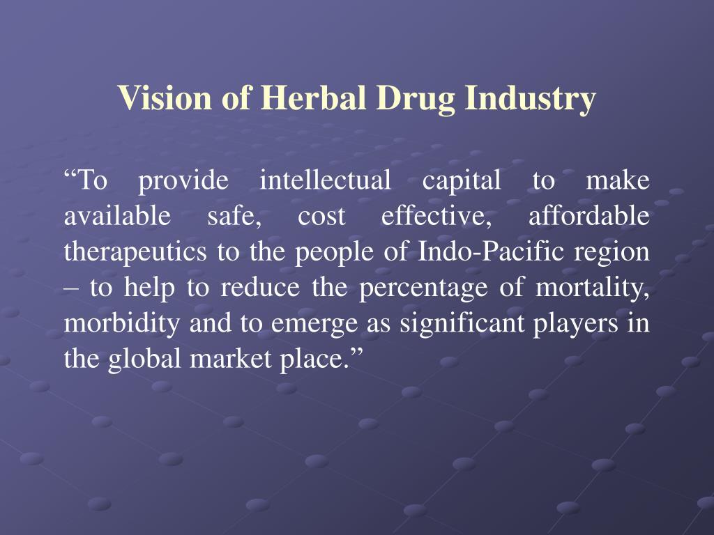 Vision of Herbal Drug Industry