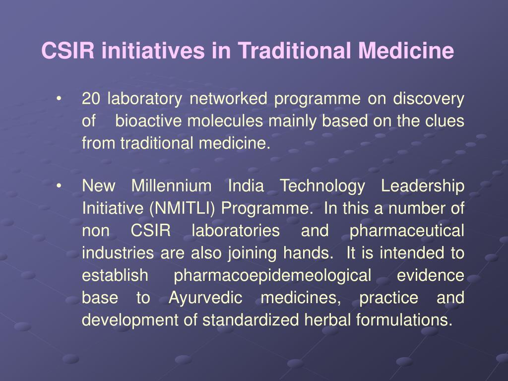 CSIR initiatives in Traditional Medicine