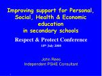 improving support for personal social health economic education in secondary schools