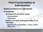 from functionalities to individualism