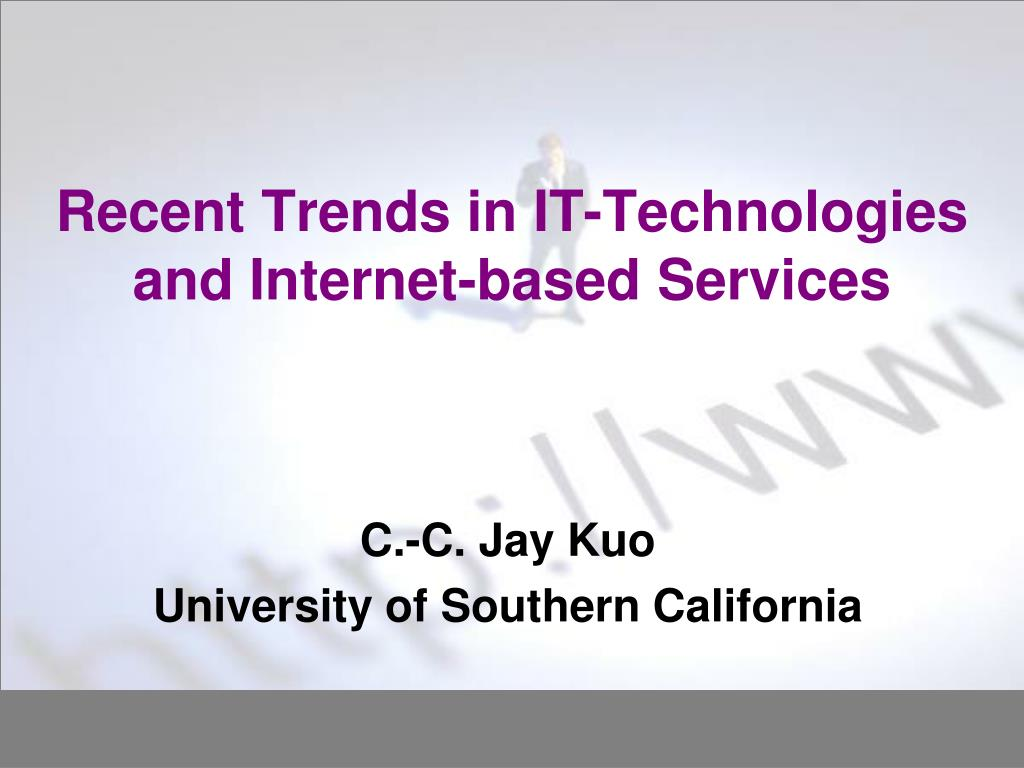 recent trends in it technologies and internet based services l.