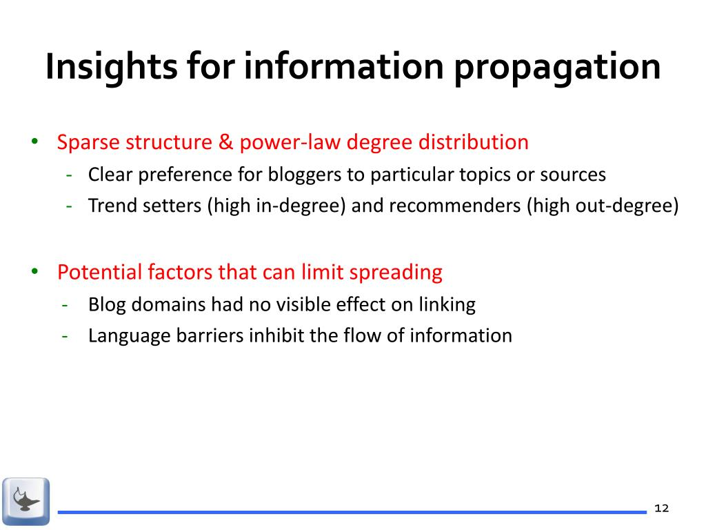 Insights for information propagation