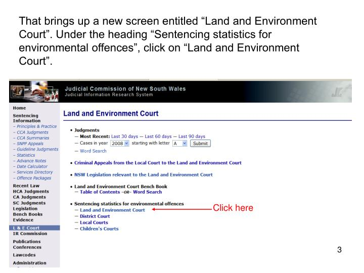 "That brings up a new screen entitled ""Land and Environment Court"". Under the heading ""Sentenci..."