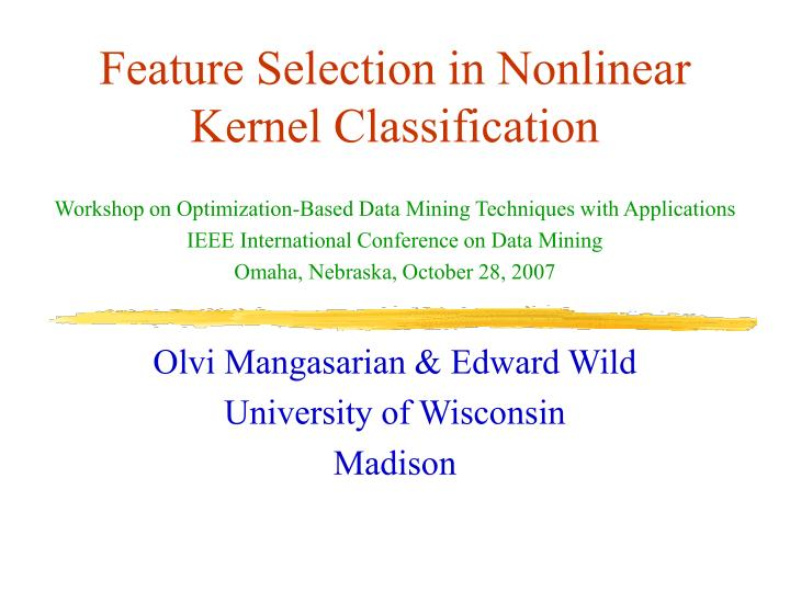 Feature selection in nonlinear kernel classification