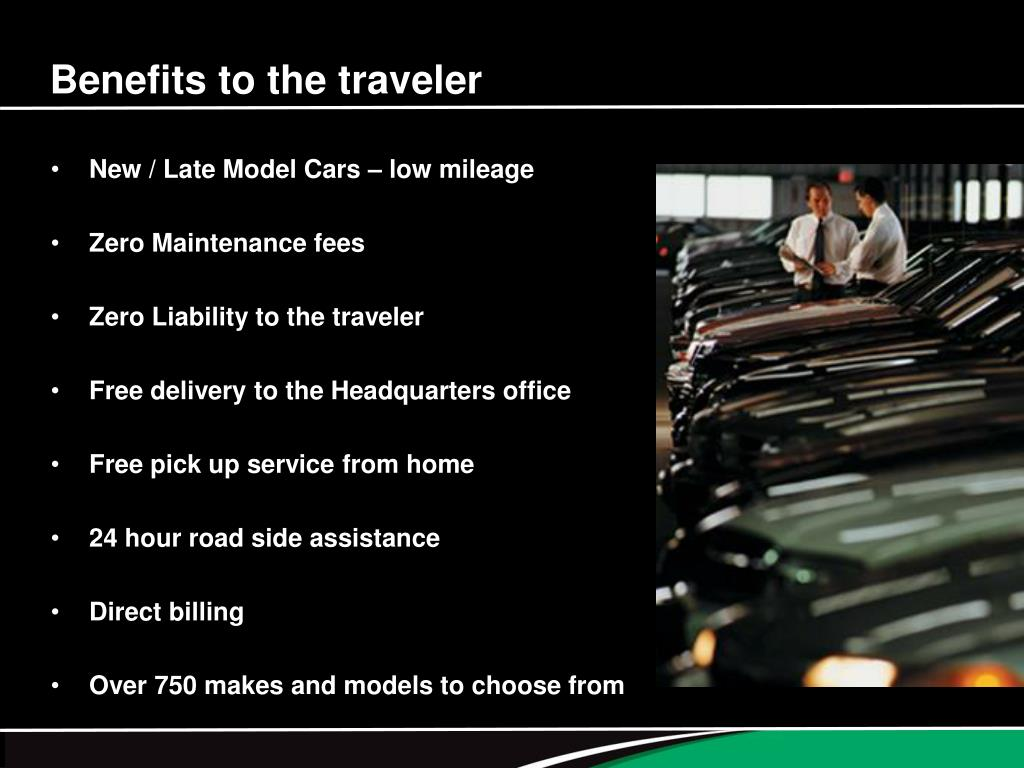 Benefits to the traveler