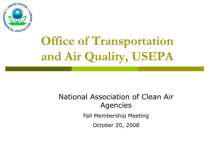 Office of transportation and air quality usepa