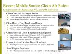 recent mobile source clean air rules comprehensively addressing no x and pm emissions