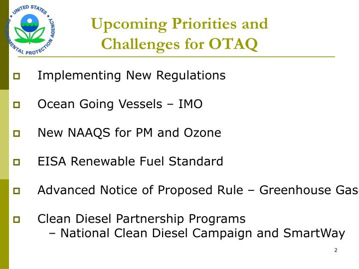 Upcoming priorities and challenges for otaq
