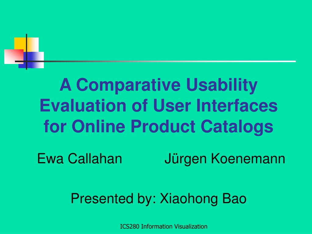 a comparative usability evaluation of user interfaces for online product catalogs l.