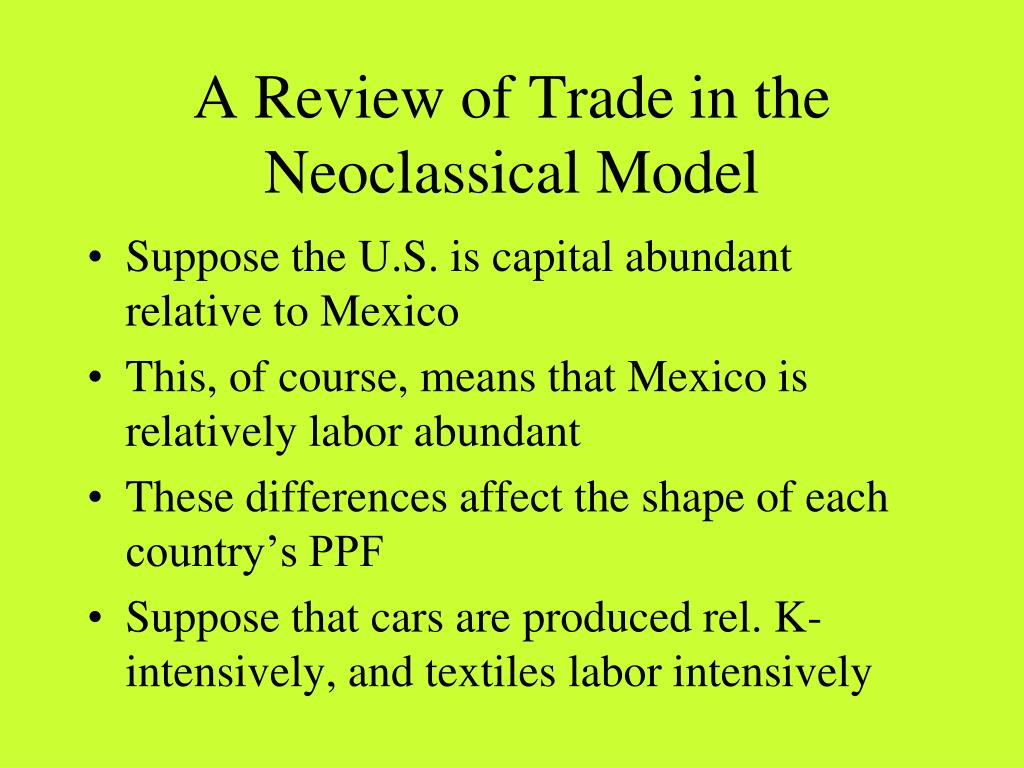 A Review of Trade in the Neoclassical Model
