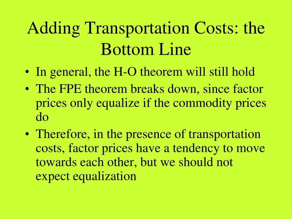 Adding Transportation Costs: the Bottom Line