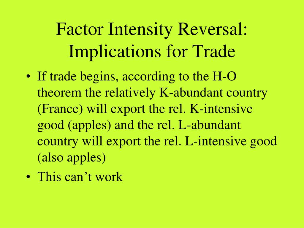 Factor Intensity Reversal: Implications for Trade