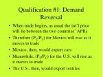 qualification 1 demand reversal55