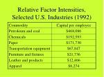 relative factor intensities selected u s industries 1992