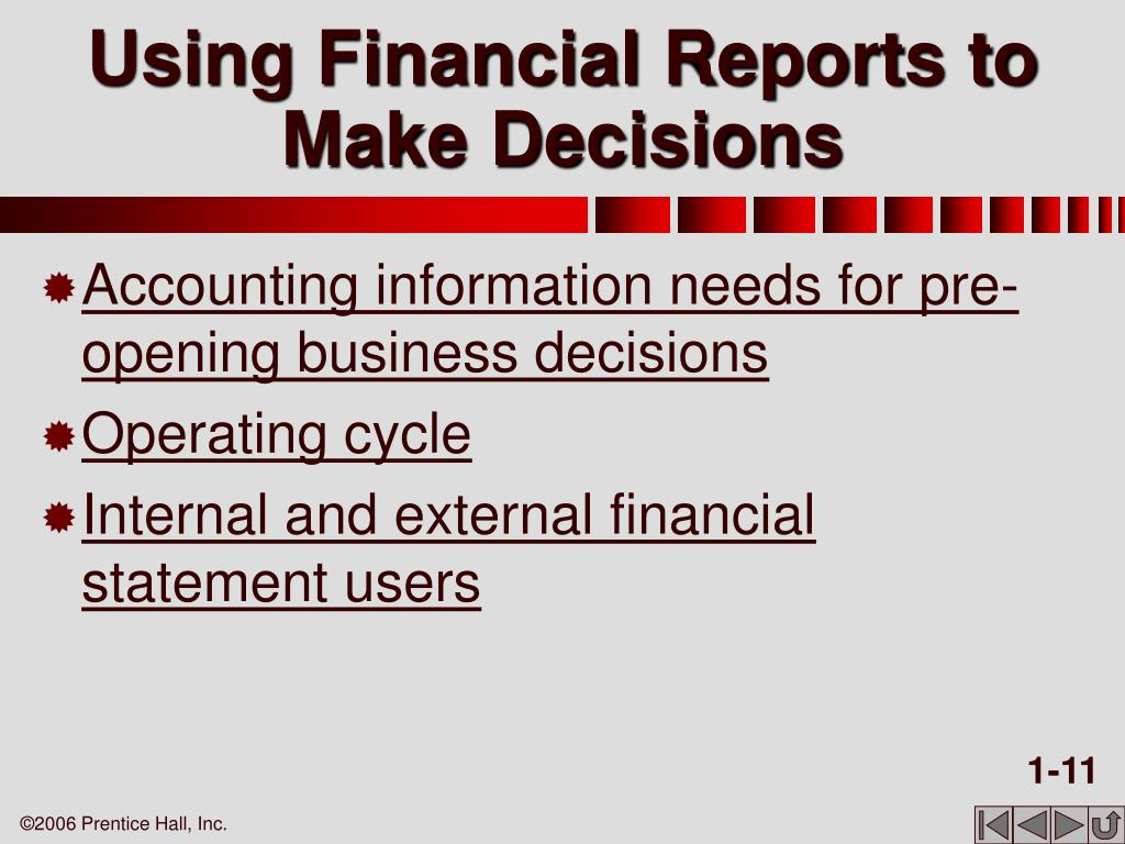 Using Financial Reports to Make Decisions