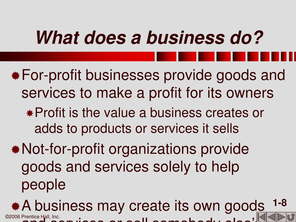 What does a business do?