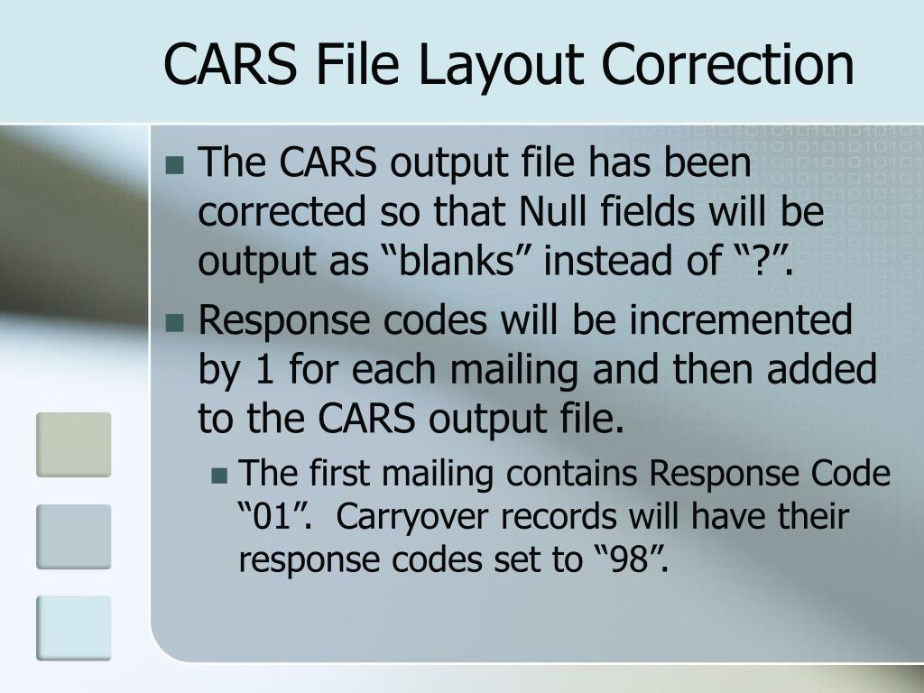 CARS File Layout Correction