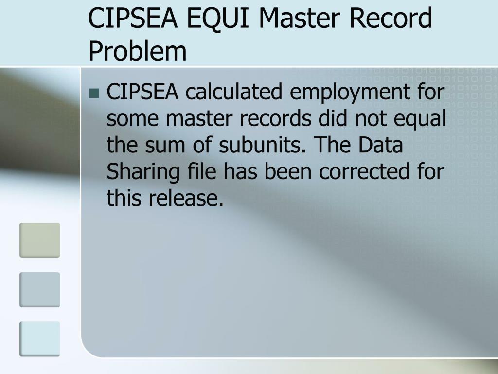 CIPSEA EQUI Master Record Problem