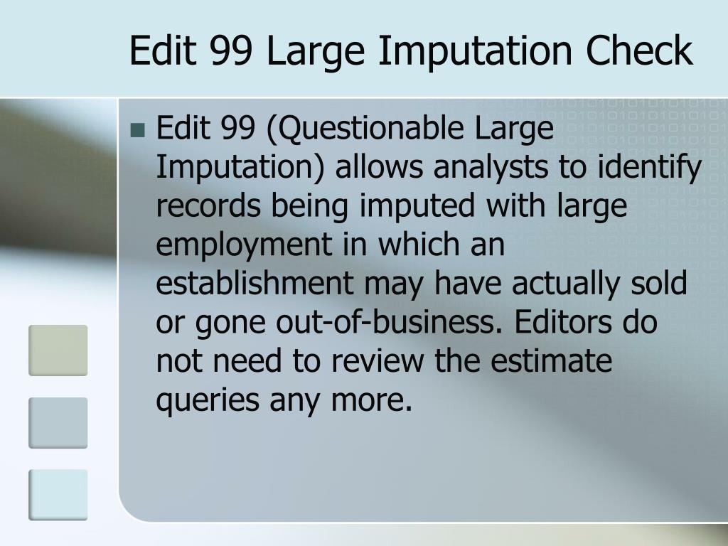 Edit 99 Large Imputation Check
