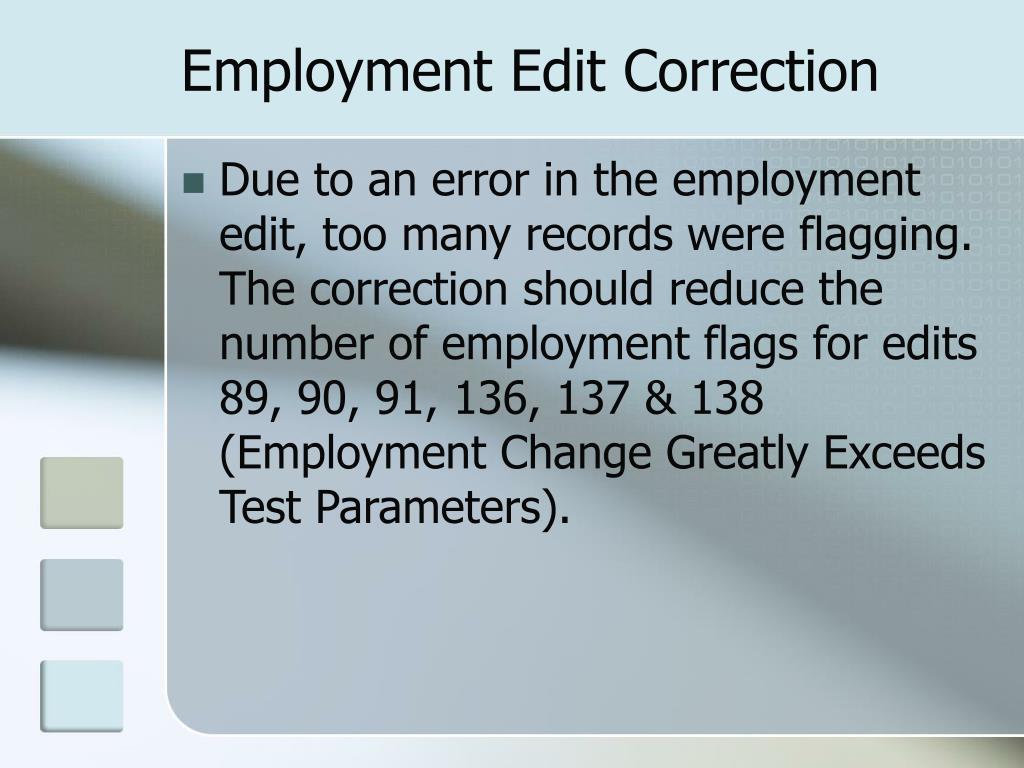 Employment Edit Correction