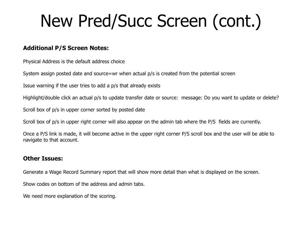 New Pred/Succ Screen (cont.)