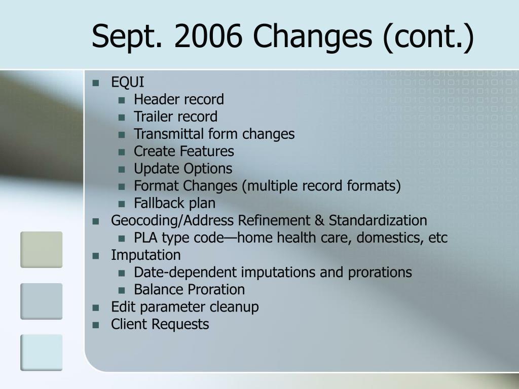 Sept. 2006 Changes (cont.)
