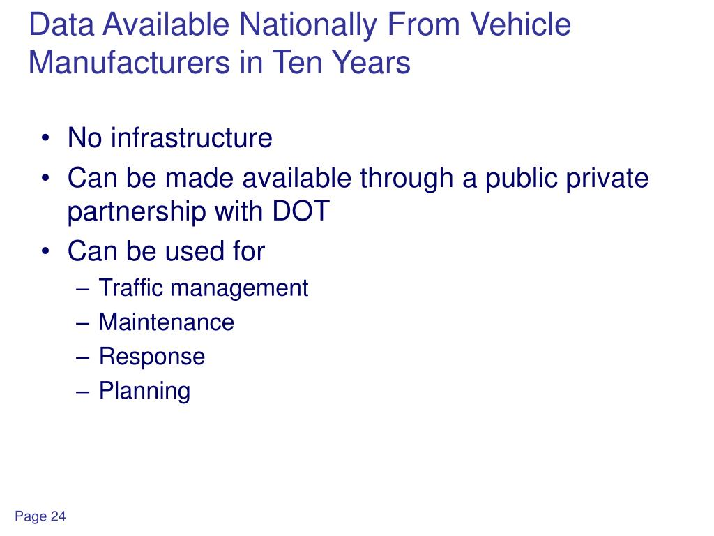 Data Available Nationally From Vehicle Manufacturers in Ten Years