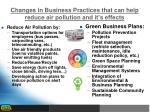 changes in business practices that can help reduce air pollution and it s effects