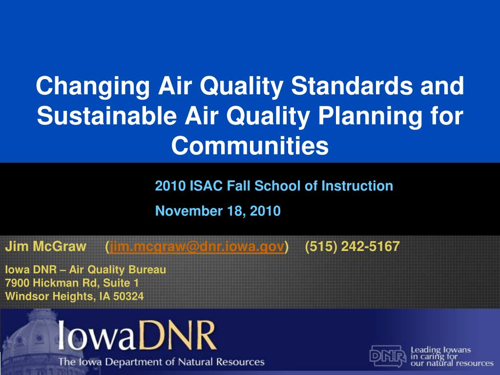 changing air quality standards and sustainable air quality planning for communities l.