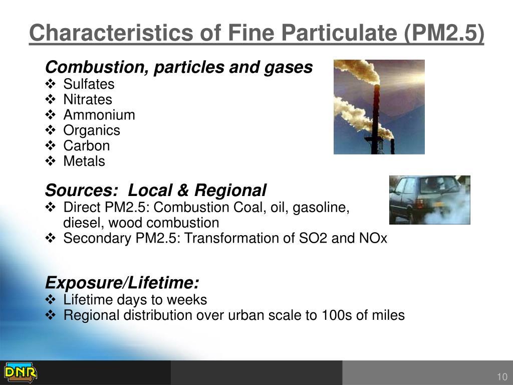 Characteristics of Fine Particulate (PM2.5)