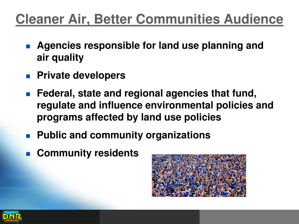 Cleaner Air, Better Communities Audience