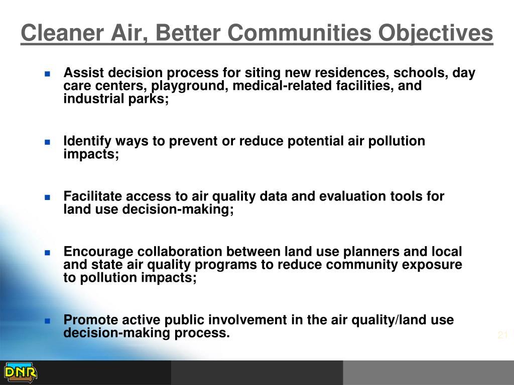 Cleaner Air, Better Communities Objectives