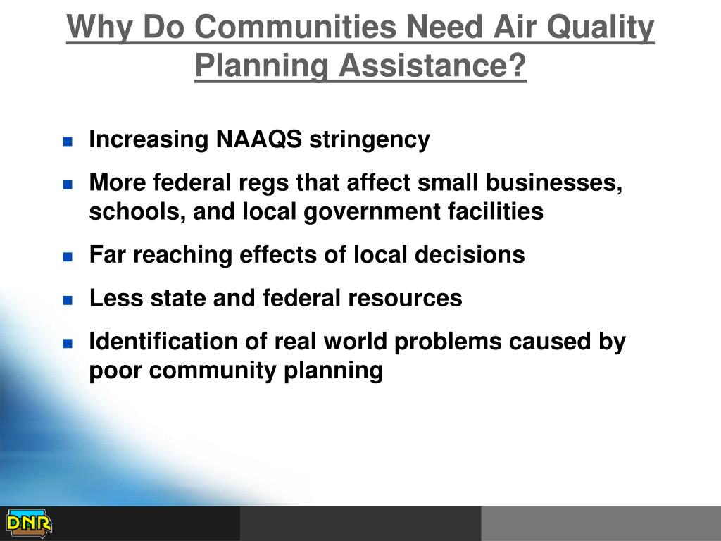Why Do Communities Need Air Quality Planning Assistance?