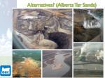 alternatives alberta tar sands