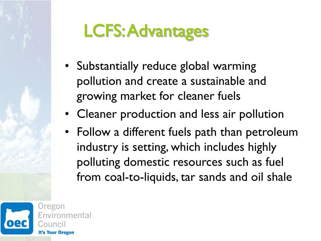 LCFS: Advantages