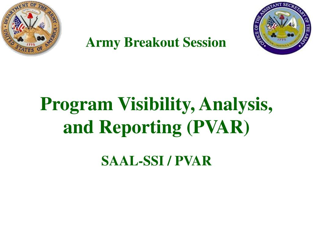 program visibility analysis and reporting pvar l.