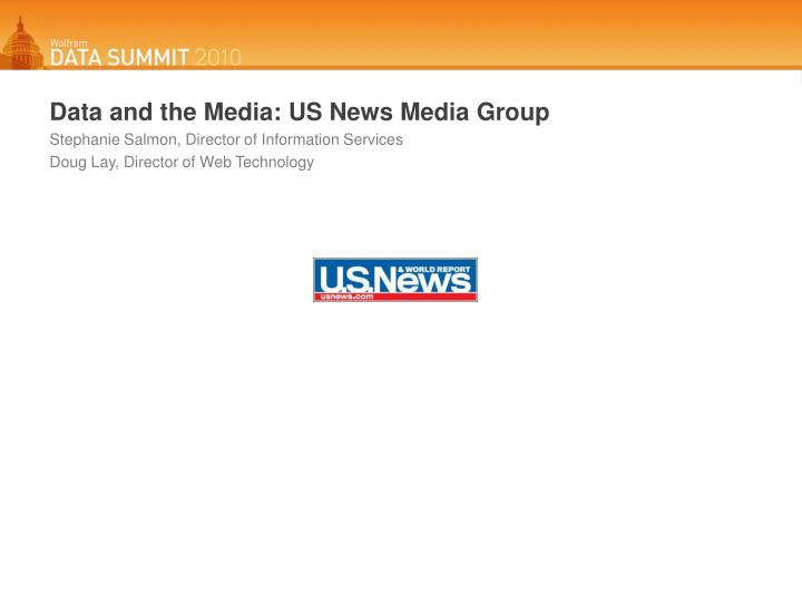 Data and the Media: US News Media Group
