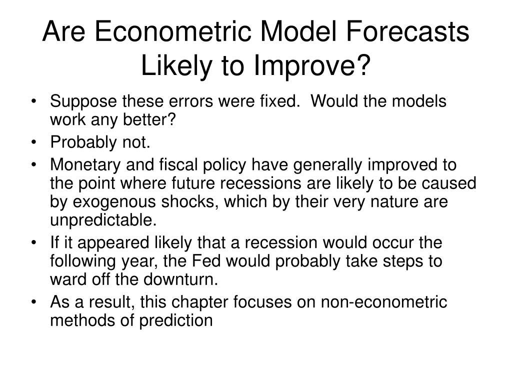 Are Econometric Model Forecasts Likely to Improve?