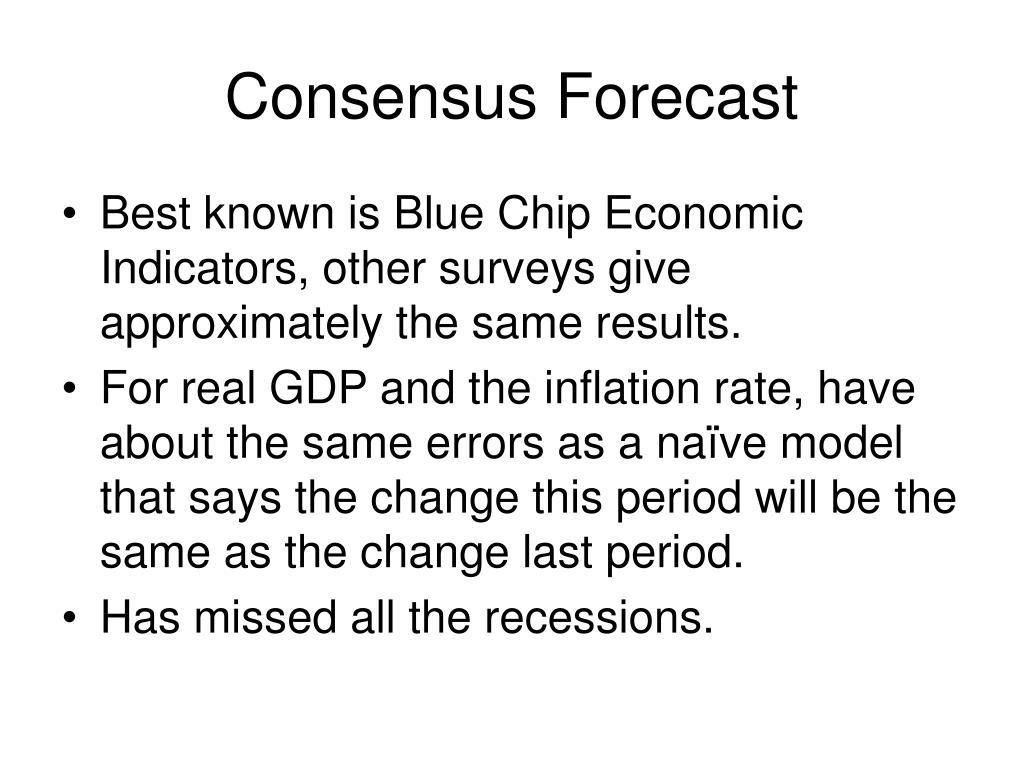 Consensus Forecast