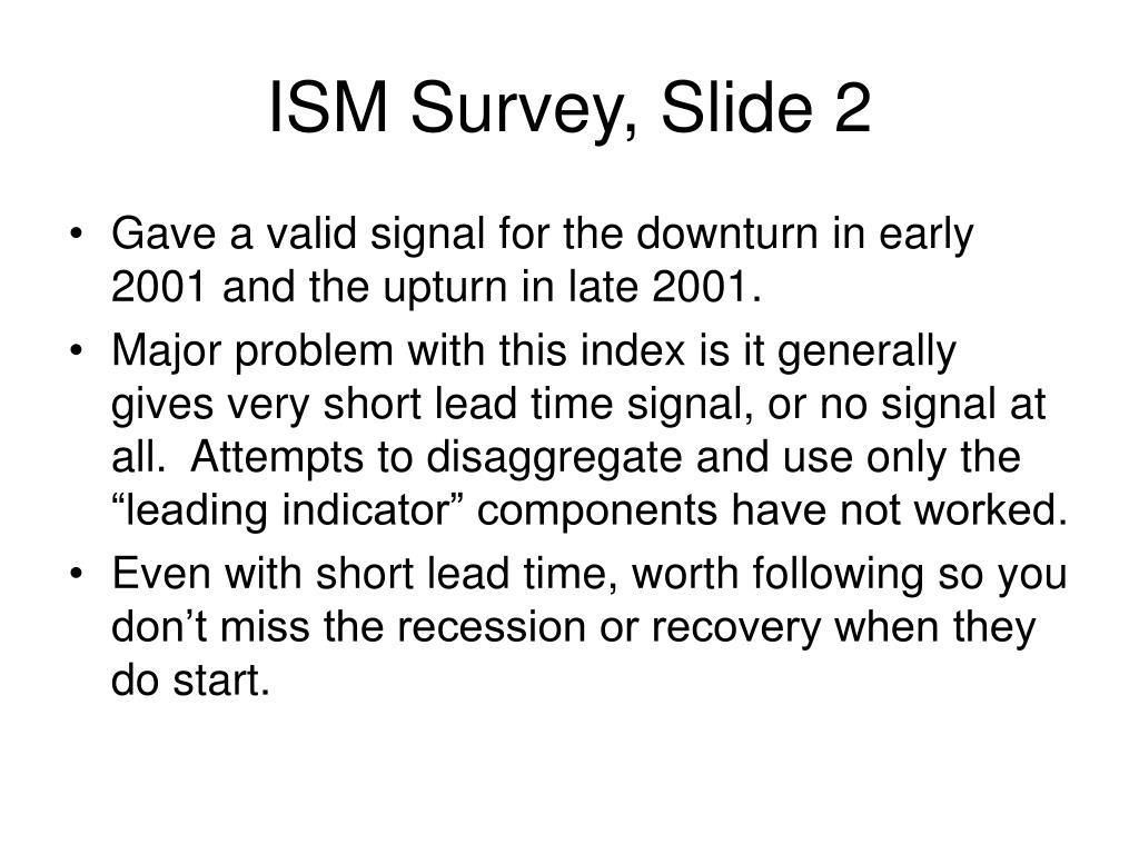 ISM Survey, Slide 2