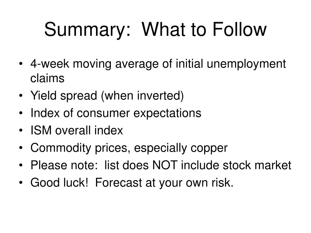 Summary:  What to Follow